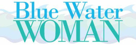 Blue Water Woman of the Year Awards Accepting Nominations